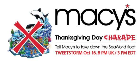 Join the Tweetstorm and ask Macy's to Take Down the SeaWorld Float