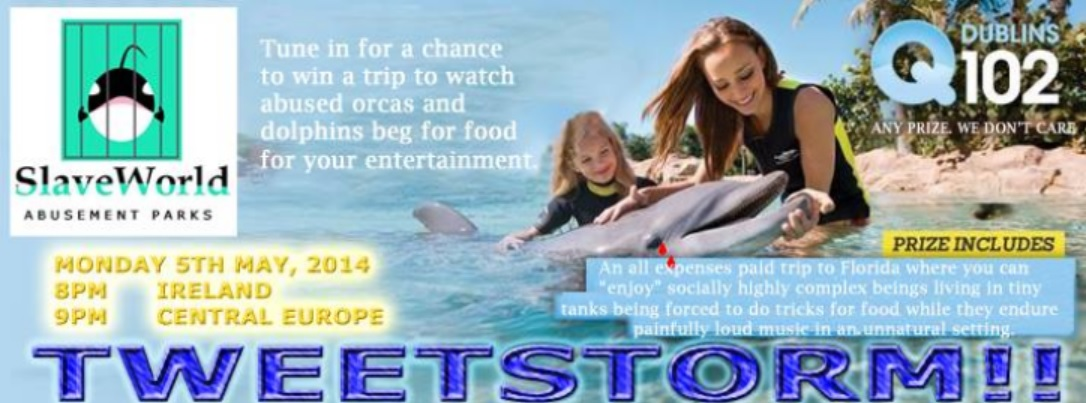 Join the TWEETSTORM on May 5th, 2014 demanding Dublin's Q102 Radio drop their May 5th prize offering listeners a trip to SeaWorld!